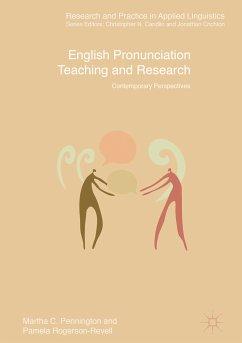 English Pronunciation Teaching and Research (eBook, PDF) - Pennington, Martha C.; Rogerson-Revell, Pamela