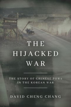 The Hijacked War (eBook, ePUB) - Chang, David Cheng
