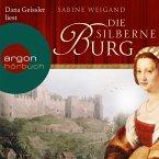 Die silberne Burg (Gekürzte Lesung) (MP3-Download)