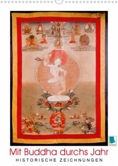 Mit Buddha durchs Jahr: historische Zeichnungen (Wandkalender 2021 DIN A3 hoch)
