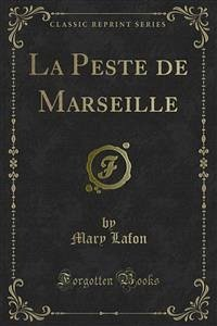 La Peste de Marseille (eBook, PDF)
