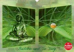 Buddha und Yin Yang (Wandkalender 2021 DIN A3 quer) - Burlager, Claudia