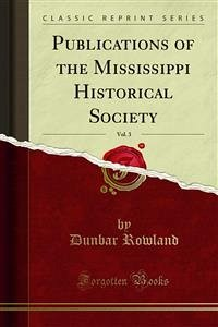 Publications of the Mississippi Historical Society (eBook, PDF)