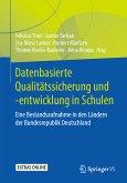 Datenbasierte Qualitätssicherung und -entwicklung in Schulen (eBook, PDF)
