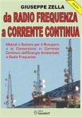 Da Radio Frequenza a Corrente Continua (eBook, PDF)