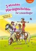 5 Minuten Pferdegeschichten für Leseanfänger. gondolino Lesenlernen