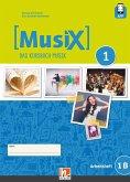 MusiX 1. Arbeitsheft 1B. Neuausgabe 2019. Ausgabe Deutschland, Klasse 6
