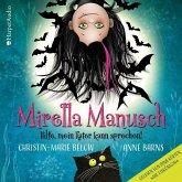 Hilfe, mein Kater kann sprechen! / Mirella Manusch Bd.1 (3 Audio-CDs)