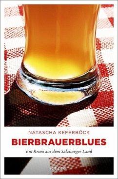 Bierbrauerblues - Keferböck, Natascha