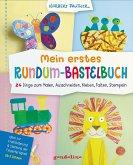 Mein erstes Rundum-Bastelbuch - 24 Dinge zum Malen, Ausschneiden, Kleben, Falten, Stempeln. gondolino Malen und Basteln