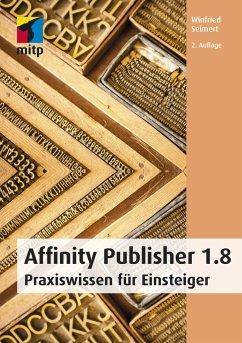 Affinity Publisher - Seimert, Winfried