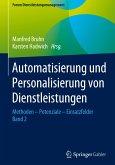 Automatisierung und Personalisierung von Dienstleistungen