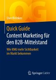Quick Guide Content Marketing für den B2B-Mittelstand