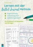 Lernen mit der Bullet-Journal-Methode: eigenständig - selbstreguliert - selbstorganisiert