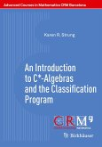 An Introduction to C*-Algebras and the Classification Program