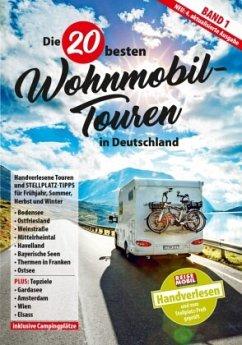 Die 20 besten Wohnmobil-Touren in Deutschland Band 1