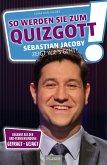 So werden Sie zum Quizgott