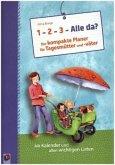 """""""1, 2, 3 - Alle da?"""" Der kompakte Planer für Tagesmütter und -väter (Aktualisierte Neuauflage)"""