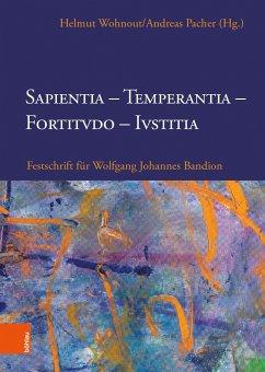 Sapientia, Temperantia, Fortitvdo, Ivstitia
