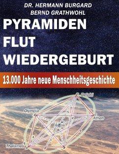 Pyramiden, Flut und Wiedergeburt (eBook, ePUB)