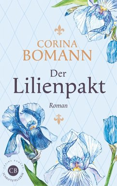 Der Lilienpakt - Bomann, Corina