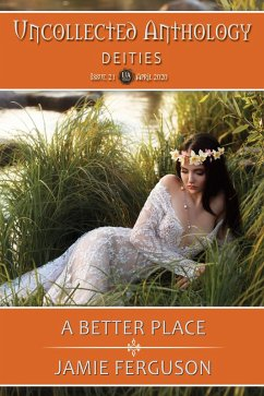 A Better Place (Uncollected Anthology, #21)
