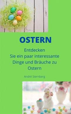 Ostern (eBook, ePUB) - Sternberg, Andre