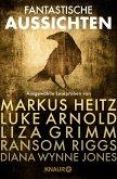 Fantastische Aussichten: Fantasy & Science Fiction bei Knaur (eBook, ePUB)