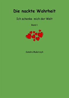 Die nackte Wahrheit (eBook, ePUB) - Mularczyk, Sandra