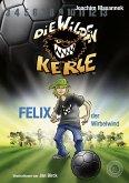 Die Wilden Kerle - Band 2 (eBook, ePUB)