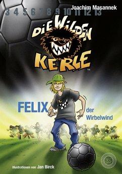 Die Wilden Kerle - Band 2 (eBook, ePUB) - Masannek, Joachim
