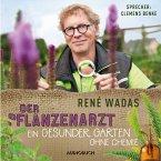 Der Pflanzenarzt: Ein gesunder Garten ohne Chemie (MP3-Download)