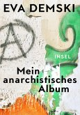 Mein anarchistisches Album (eBook, ePUB)