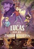 Lucas und der Zauberschatten (eBook, ePUB)