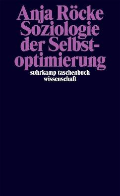 Soziologie der Selbstoptimierung (eBook, ePUB) - Röcke, Anja