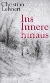 Ins Innere hinaus (eBook, ePUB)