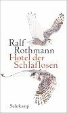 Hotel der Schlaflosen (eBook, ePUB)