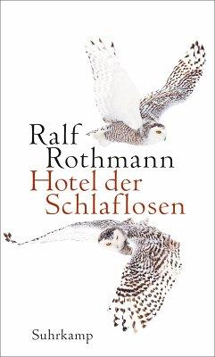 Hotel der Schlaflosen (eBook, ePUB) - Rothmann, Ralf