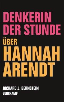 Denkerin der Stunde (eBook, ePUB) - Bernstein, Richard J.