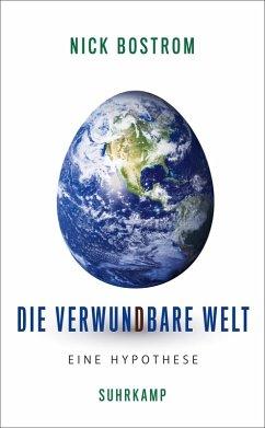 Die verwundbare Welt (eBook, ePUB) - Bostrom, Nick