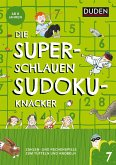 Die superschlauen Sudokuknacker - ab 6 Jahren (Band 7) (eBook, PDF)