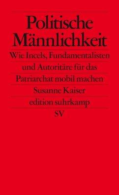 Politische Männlichkeit (eBook, ePUB) - Kaiser, Susanne