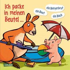 Ich packe in meinen Beutel ... ein Boot, ein Buch, ein Butterbrot ... (eBook, ePUB) - Reider, Katja