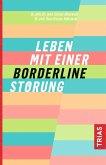Leben mit einer Borderline-Störung (eBook, ePUB)