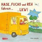 Hase, Fuchs und Reh fahren ... LKW! (eBook, ePUB)