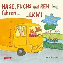 Hase, Fuchs und Reh fahren ... LKW! (eBook, ePUB) - Schnabel, Dunja