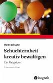 Schüchternheit kreativ bewältigen (eBook, PDF)