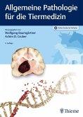 Allgemeine Pathologie für die Tiermedizin (eBook, PDF)