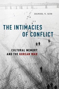 The Intimacies of Conflict (eBook, ePUB) - Kim, Daniel Y.