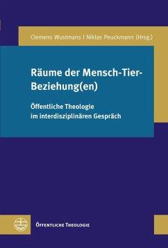 Räume der Mensch-Tier-Beziehung(en) (eBook, PDF)